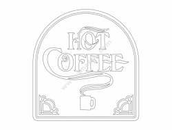 Hot Coffee file cdr and dxf free vector download for printers or laser engraving machines