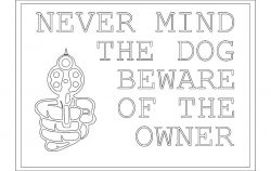 BEWARE OWNER file cdr and dxf free vector download for printers or laser engraving machines
