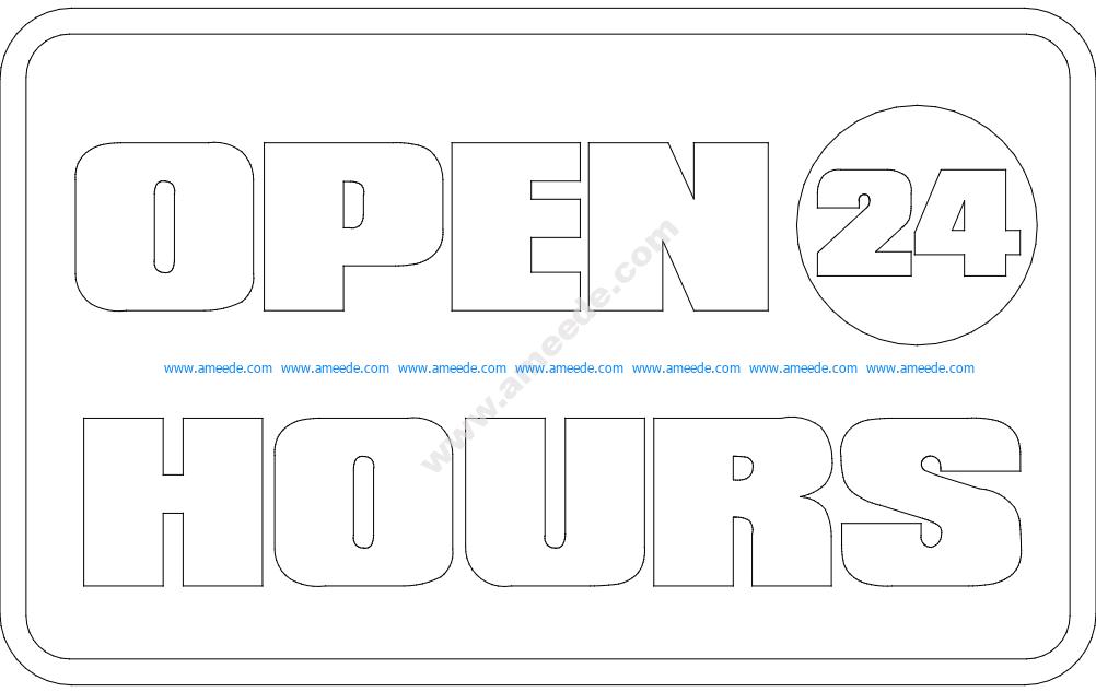 Open 24 Hours Board