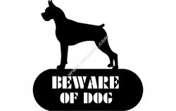Boxer Beware Of Dog