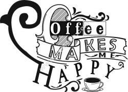 coffe make me happy