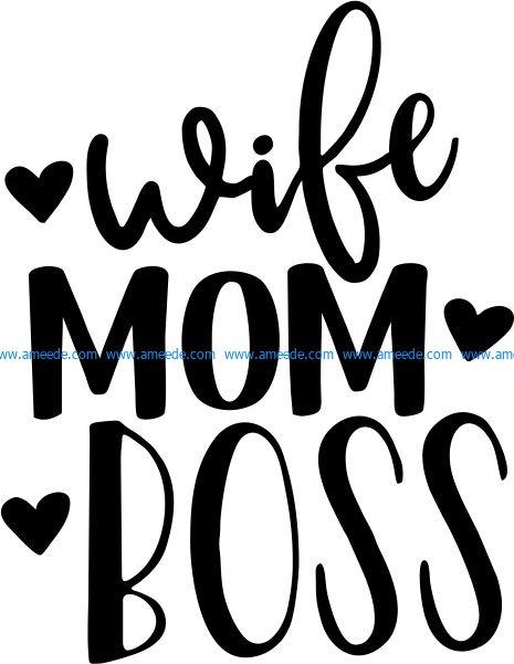 wife mom boss T-shirt print image