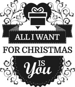 All i want for christmas is you file cdr and dxf free vector download for print or laser engraving machines