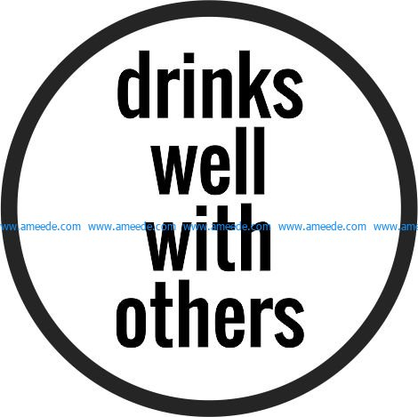 Coasters Beer drinks well with others file cdr and dxf free vector download for printers or laser engraving machines