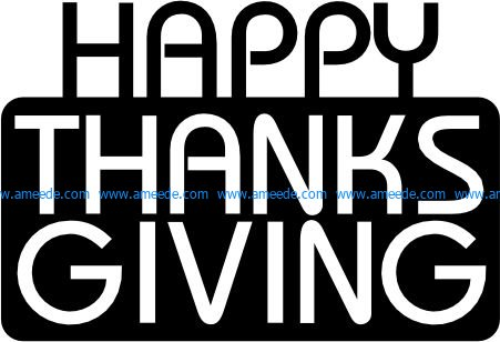 Happy Thanks Giving file cdr and dxf free vector download for printers or laser engraving machines