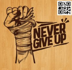 Never give up file cdr and dxf free vector download for laser engraving machines