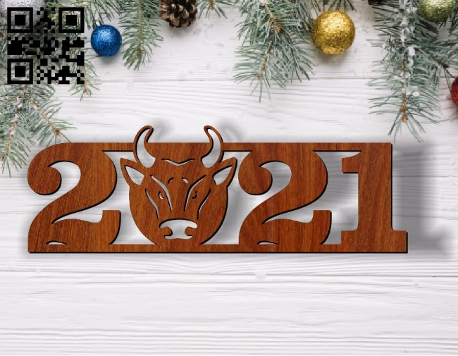 New year 2021 E0011803 file cdr and dxf free vector download for Laser cut