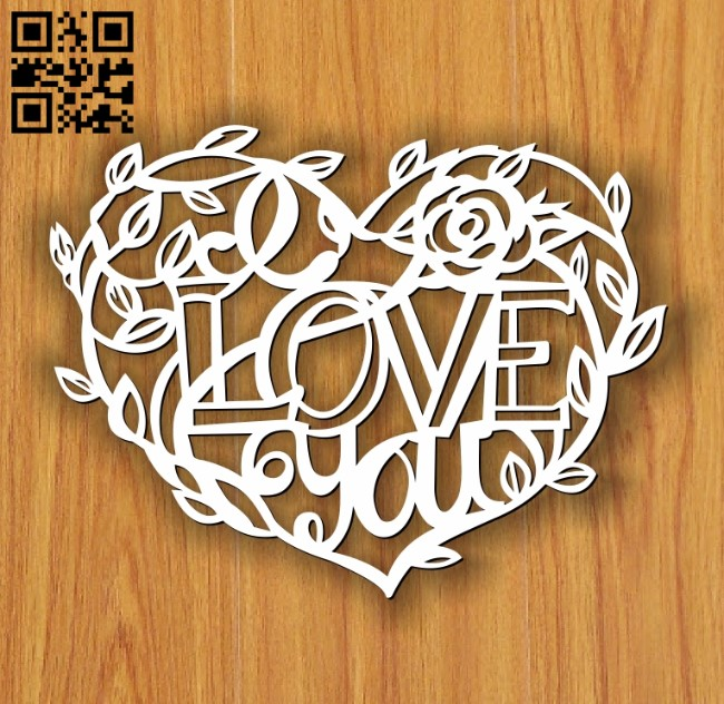 I Love You E0013097 file cdr and dxf free vector download for laser cut plasma