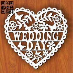 Wedding day heart E0013536 file cdr and dxf free vector download for laser cut