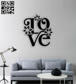 Love floral wall decor E0013801 file cdr and dxf free vector download for laser cut plasma