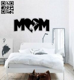Mother day E0014369 file cdr and dxf free vector download for laser cut plasma
