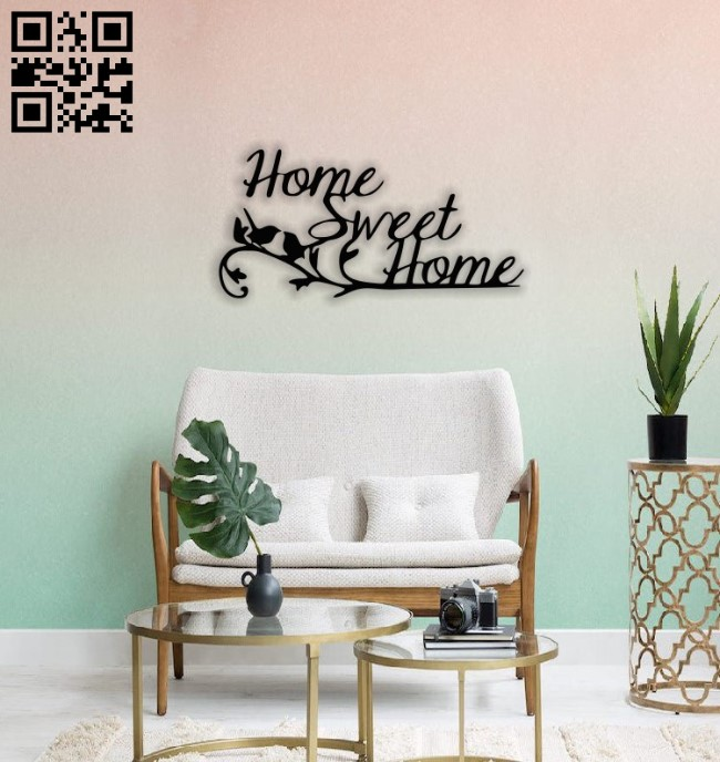 Sweet home wall decor E0014511 file cdr and dxf free vector download for laser cut plasma
