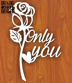 Only you rose E0014896 file cdr and dxf free vector download for laser cut plasma